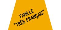 Famille Très Français