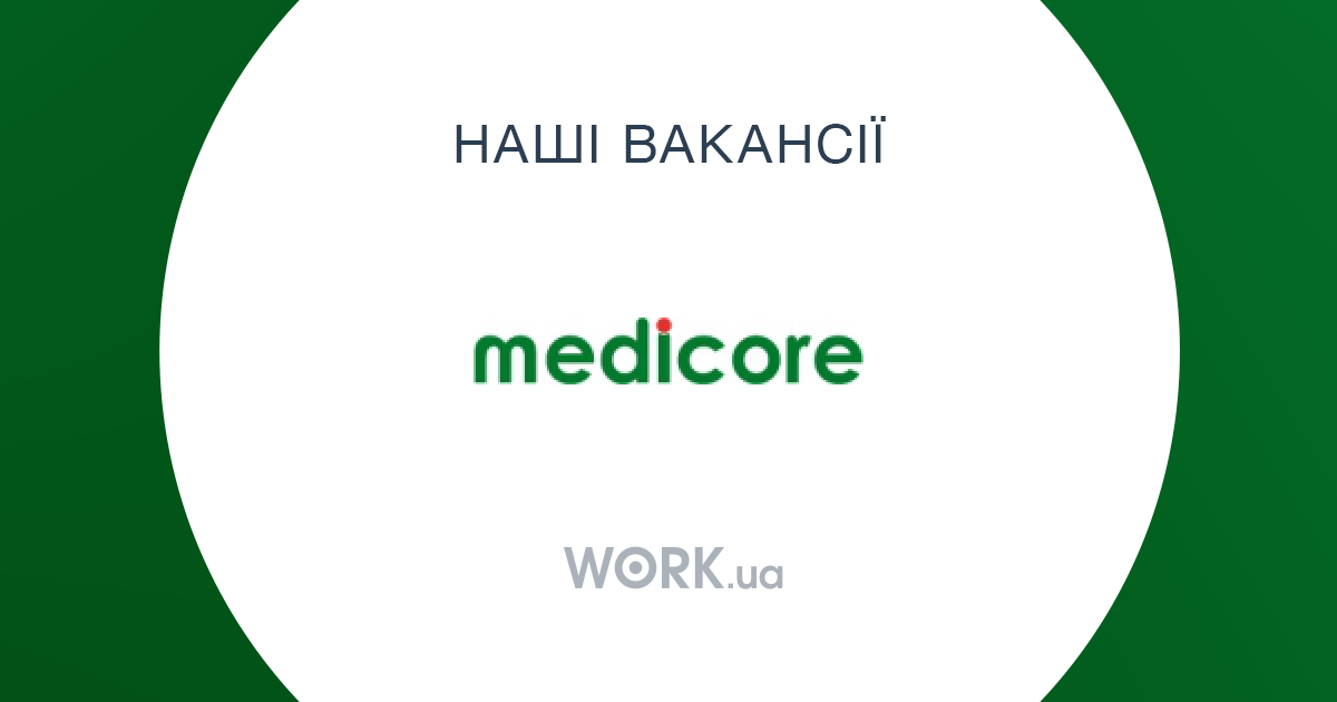 Work at Medicore Group   Available jobs   Work ua