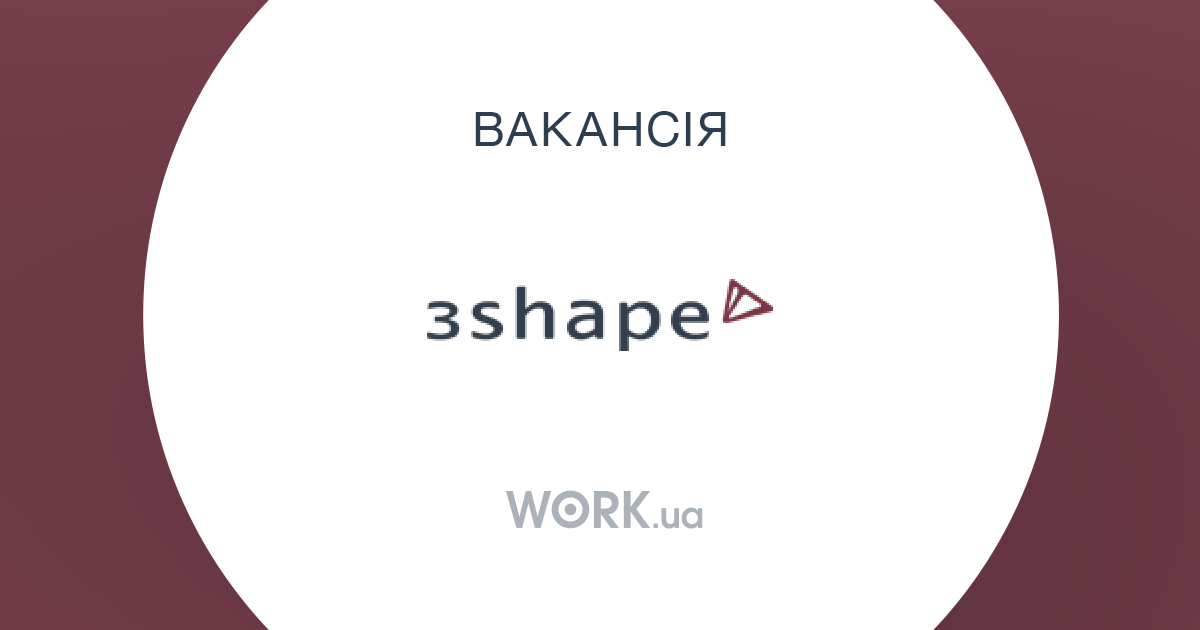 Job: Technical Support Consultant, 3Shape Ukraine, work in